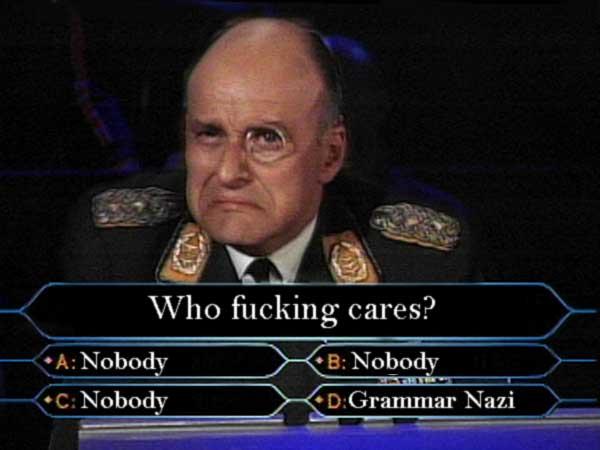 http://www.houstonrockshow.com/macros/grammar-nazi.jpg