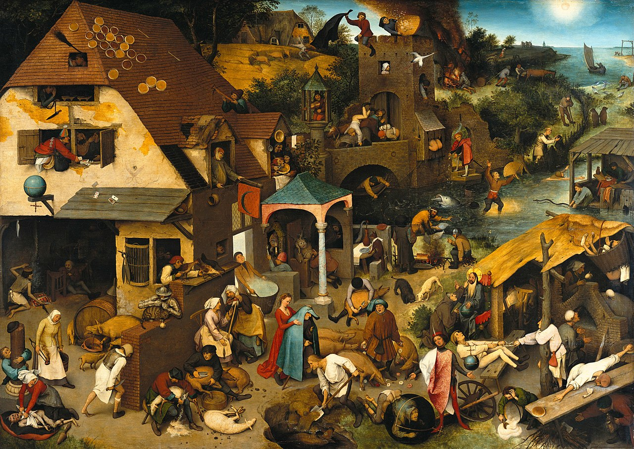 https://upload.wikimedia.org/wikipedia/commons/thumb/7/7e/Pieter_Brueghel_the_Elder_-_The_Dutch_Proverbs_-_Google_Art_Project.jpg/1280px-Pieter_Brueghel_the_Elder_-_The_Dutch_Proverbs_-_Google_Art_Project.jpg